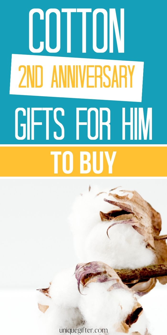 Sticking to traditional anniversary gifts is a fun challenge and tradition that my husband and I like to do every year. This list of cotton anniversary gifts for men is perfect inspiration! 2nd year wedding presents | Wedding anniversary gift ideas for him | Cotton gifts | 2nd anniversary | Second #anniversary #giftideas