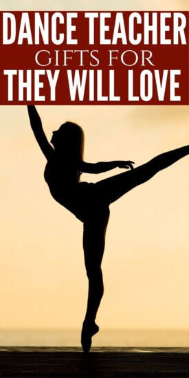 Gift Ideas For Your Favorite Dance Teacher | Dance Gifts | Dance Teacher Presents | Creative Dance Gifts | Dance Teacher | Dance | Dance Presents | #gift #giftguide #dance #teacher #present