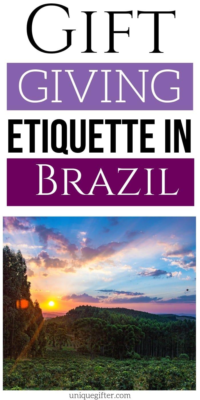 Gift Giving Etiquette in Brazil