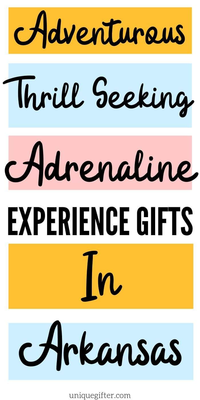 Adrenaline Junkie Experience Gifts in Arkansas | Arkansas Gifts | Arkansas Experience Gifts | Experience Gifts | Creative Gifts | Creative Presents | Unique Gifts | Unique Experiences | #gifts #giftguide #presents #arkansas #experiencegifts