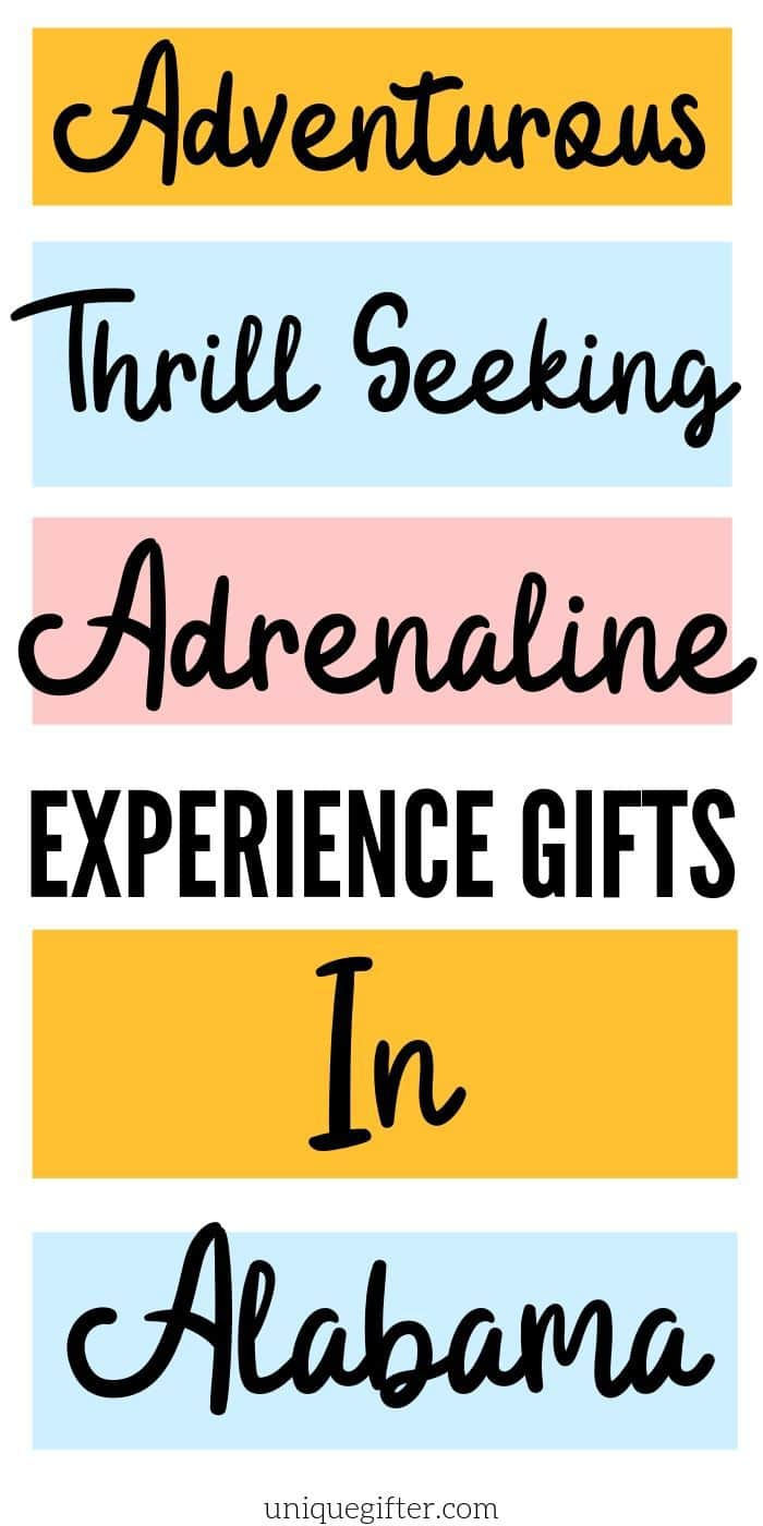 Adrenaline Junkie Experience Gifts In Alabama | Experience Gifts | Experience Gifts In Alabama | Unique Gifts In Alabama | Creative Alabama Gifts | #gifts #giftguide #experiencegifts #alabama #unique #travel #bucketlist