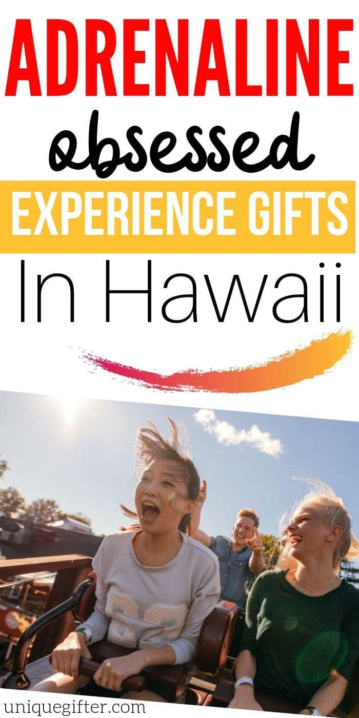Adrenaline Junkie Experience Gifts in Hawaii | Experience Gifts | Hawaiian Gifts | Unique Experience Gifts | Exciting Experiences Gifts | Experience Presents | #gifts #giftguide #hawaii #experiencegifts #unique