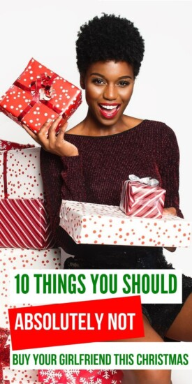 10 Things You Should Absolutely Not Buy Your Girlfriend This Christmas | Christmas Gifts | Girlfriend Gifts | Girlfriend Presents | Christmas | Girlfriend | #gifts #giftguide #uniquegifter #christmas #girlfriend #presents
