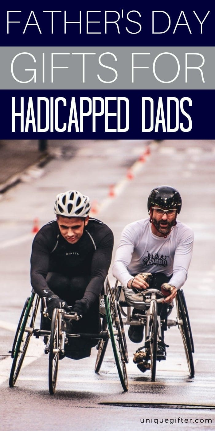 Father's Day Gifts for Handicapped Dads | Father's Day Presents | Father's Day Gifts | Creative Father's Day Gifts | Unique Father's Day Presents | #gifts | #giftguide #fathersday #presents #handicapped #uniquegifter