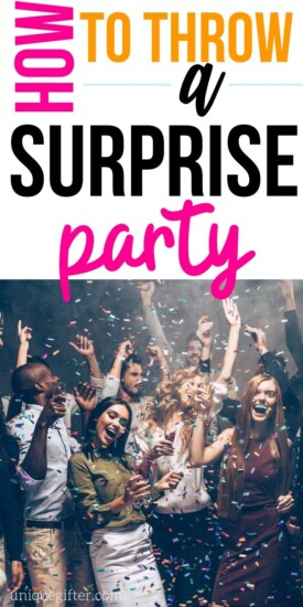 How to Throw a Surprise Party for Any Occasion, including the best tips and tricks. Includes a to do list and a planning checklist, a guide for occasions like surprise birthday parties, anniversaries, retirements and more! Figure out how to get the guest of honor to arrive with our excuses list! Read the tips for planning a party at a restaurant, bar or hotel, too, plus planning for milestone birthdays, teens, moms, dads and more. #surpriseparty #partyplanning #birthday #parties