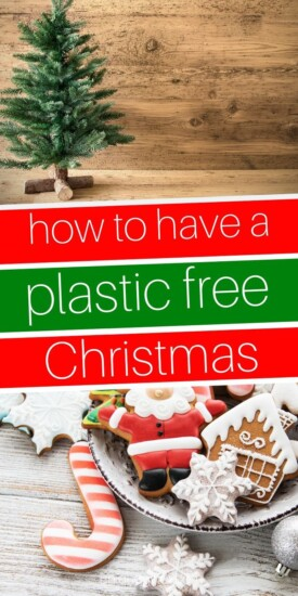 How to Have a Plastic-Free Christmas | Christmas | Plastic-Free Decorating | Envirmonment | Christmas Decorating | Christmas Parties | #christmas #environment #decorating #tree #uniquegifter