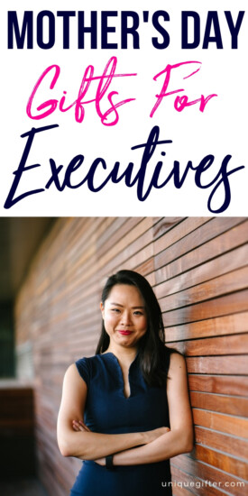 Mother's Day Gifts for Executives | Executive GIfts | Mother's Day | Mother's Day Gifts For Professional | Professional Gifts Mom Will Love | #gifts #giftguide #mothersday #presents #uniquegifter #executive #professional