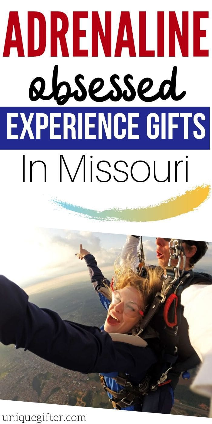 Adrenaline Junkie Experience Gifts in Missouri | Creative Experience Gifts | Experience Gifts | Unique Gifts | Adventure Gifts | #gifts #giftguide #missouri #experiencegifts #adventure #uniquegifter