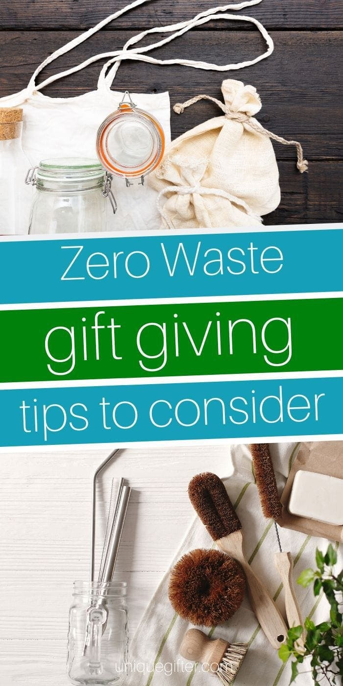 Zero Waste Gift Giving Tips | Gift Giving | Holiday Gifts | Presents For Holidays | Zero Waste Present Ideas | Tips For No Waste | #gifts #giftguide #presents #tips #zerowaste #uniquegifter #creative