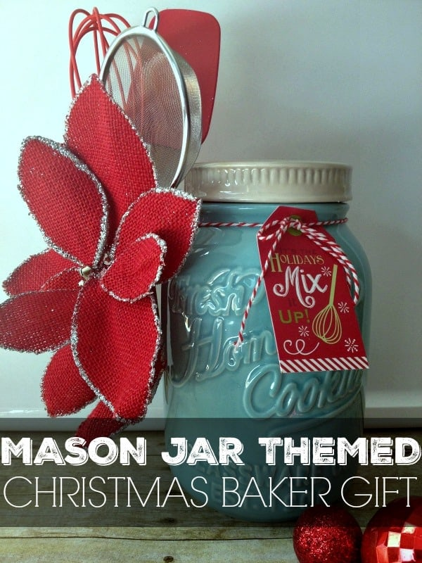 Mason Jar Themed Baker Gift - Inspiration For Moms