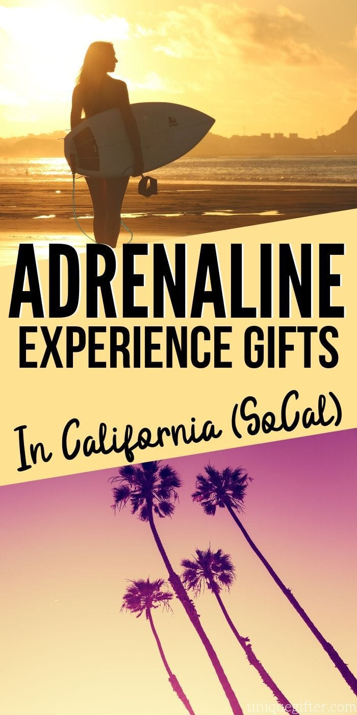 Adrenaline Junkie Experience Gifts in Southern California | Experience Gifts | Adventure Gifts | Southern California Gift Ideas | #gifts #giftguide #presents #california #experience #uniquegifter #adventure