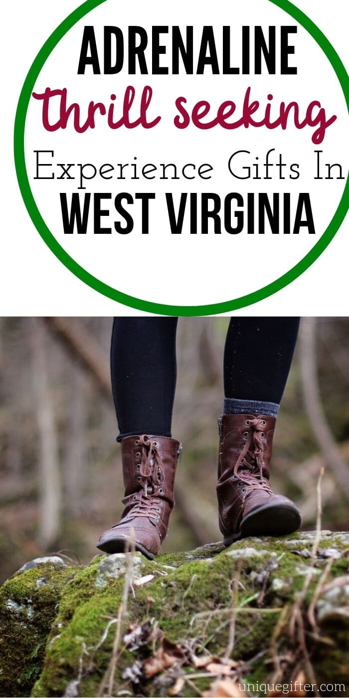 Adrenaline Junkie Experience Gifts in West Virginia | West Virginia Gifts | Adventure Gifts | Experience Gifts | Creative Experience Gifts | #gifts #giftguide #presents #uniquegifter #westvirginia #adventure #experience