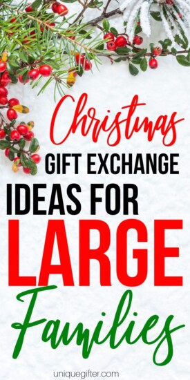 Christmas Gift Exchange Ideas for Large Families | Large Family Gifts | Christmas Gift Exchange Ideas | Large Family Presents | Gift Exchange For Big Families | #gifts #giftguide #presents #largefamily #giftexchange #uniquegifter #creative