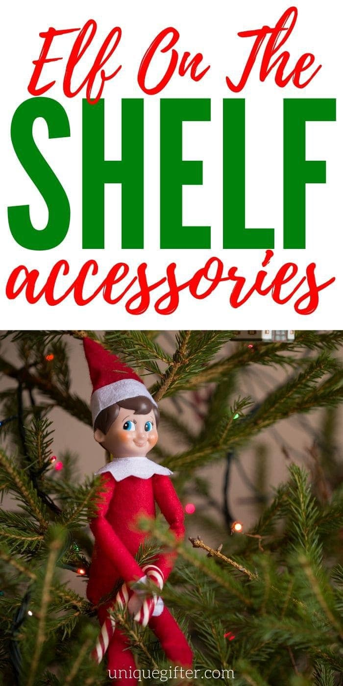 Elf On The Shelf Accessories | Elf On The Shelf | Elf On The Shelf Clothing | Elf On The Shelf Ideas | Creative Elf On The Shelf Accessories | #gifts #giftguide #presents #elfontheshelf #accessories #elf #unqiuegifter