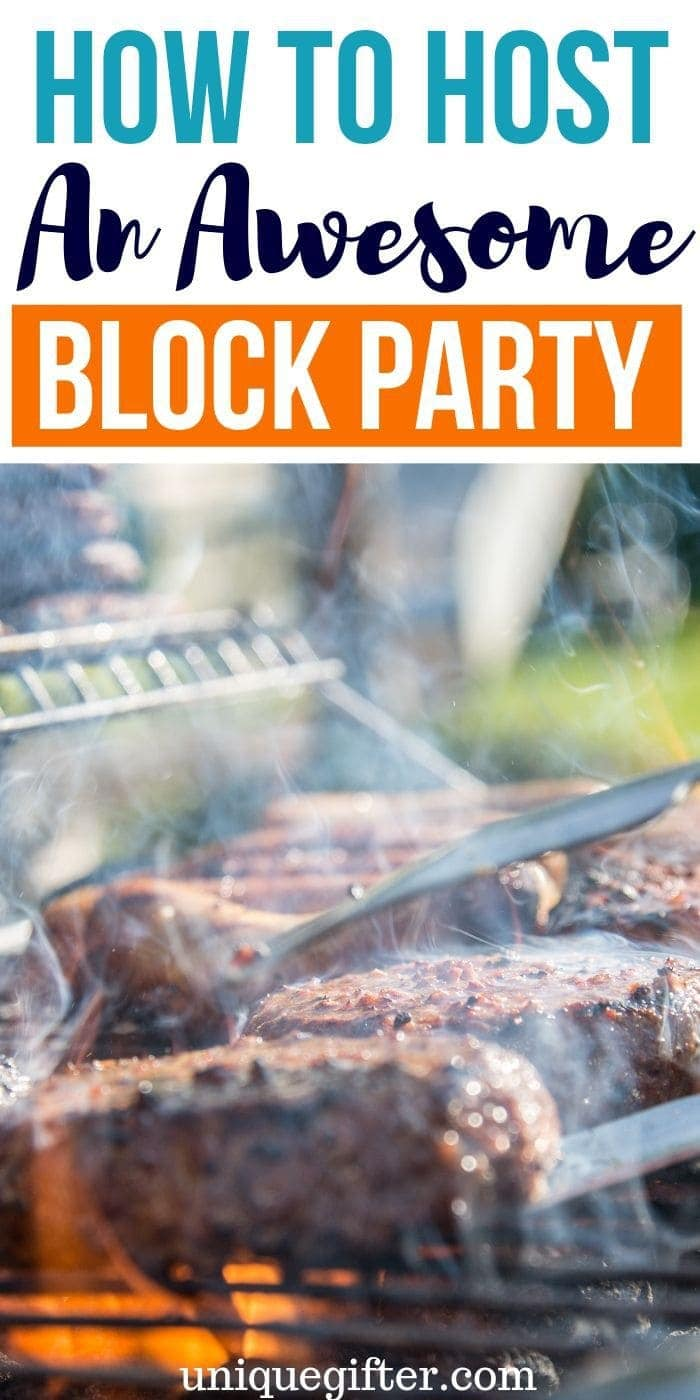 HowtoThrowanAwesomeBlockParty | Party Tips | Party Ideas | Perfect Party Planning | Block Party Planning | #party #ideas #plans #blockparty #tips #uniquegifter