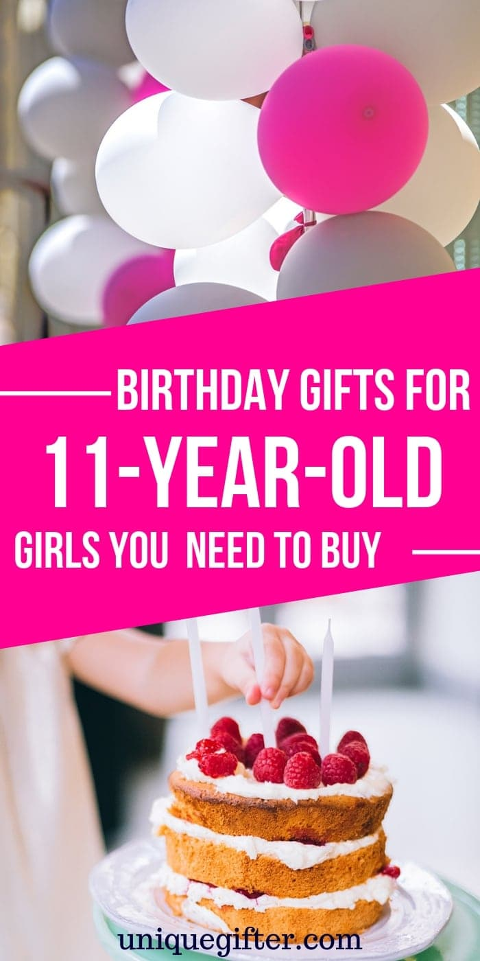 Birthday gifts for 11 year old girls | Girl Gifts | Gifts For Tween Girl | Tween Girl Presents | Unique Girl Gifts | #gifts #giftguide #presents #girl #eleven #uniquegifter #birthday