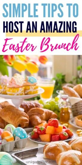 5 Simple Tips to Host an Amazing Easter Brunch | Throwing A Brunch Party | Easy Brunch Ideas | Brunch Hosting Guide | Easter Brunch Ideas | #parties #partyplanning #easter #brunch #unique #creative #uniquegifter