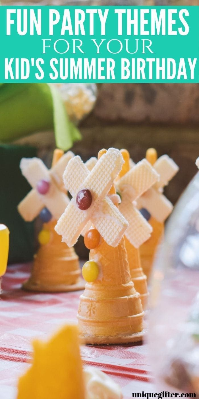 Fun Party Themes for Your Kid's Summer Birthday | Summer Birthday Party Ideas | Fun Summer Party Ideas | Birthday Party Fun | #birthday #summer #party #fun #unique #celebrate #kids #uniquegifter