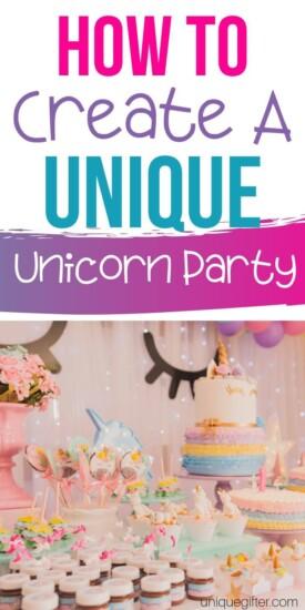 How to Create a Unique Unicorn Party | Unicorn Party | Unicorn Themed Event | Unicorn Themed Party | Party Planning | #parties #unicorn #planning #partyplanning #easy #unique #uniquegifter