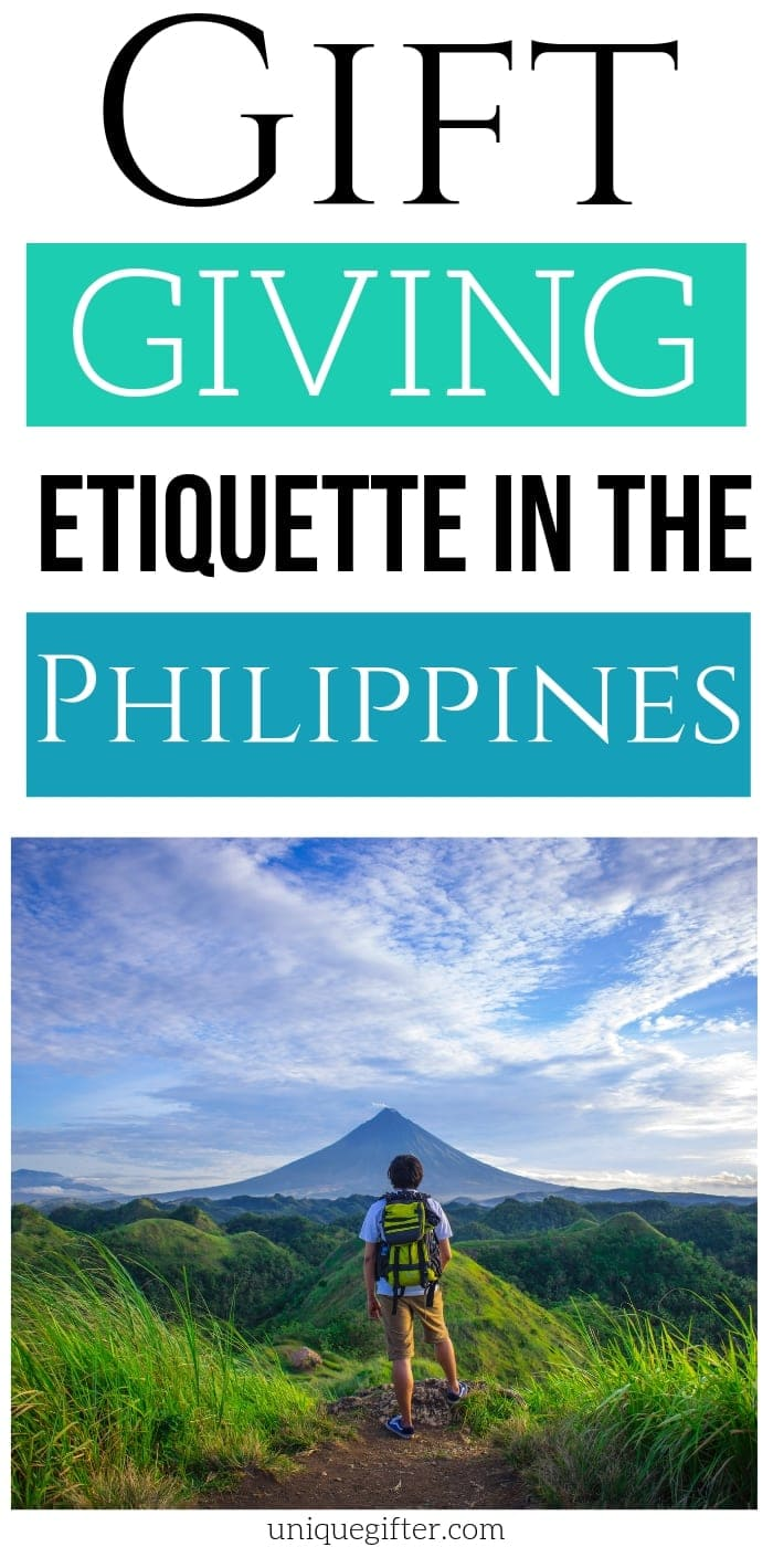 Gift Giving Etiquette in The Philippines | Philippines Gift Giving | Etiquette For Philippines Gifts | #gifts #giftguide #presents #philippines #etiquette #uniquegifter