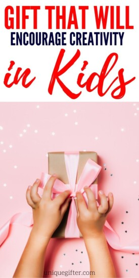 Great Gifts That Encourage Creativity In Kids   Creativity Gifts For Kids   Unique Creativity Presents   Kids Gifts That Will Inspire Kids To Be Creative   #creativity #gifts #giftguide #kids #presents #uniquegifter