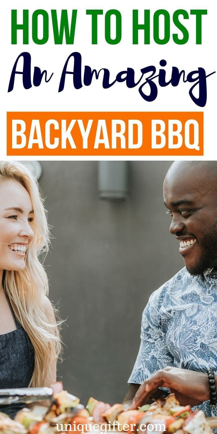 How to Host an Amazing Backyard BBQ | Party Planning | Party Throwing | Throwing A Barbecue | Throwing A BBQ | #party #bbq #partyplanning #barbecue #uniquegifter