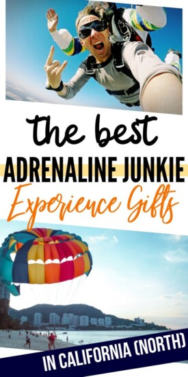 Adrenaline Junkie Experience Gifts in Northern California | Northern California Adventures | Northern California Experience Gifts | #gifts #giftguide #presents #northerncalifornia #california #uniquegifter #experience #adventure