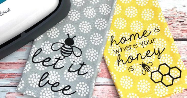 Tea Towels with Bee Quotes: SVG files for Cricut and Silhouette