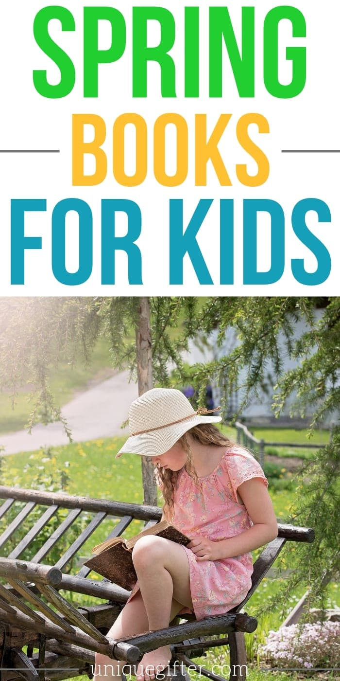 Spring Books for Kids | Spring Reading | Teaching Kids To Read | Books Kids Love | Books Made For Kids | Story Books For Kids | #books #gifts #giftguide #presents #spring #reading #easy #unqiuegifter