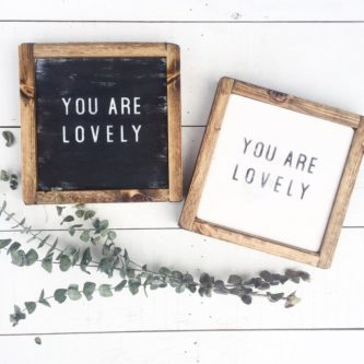 """""""You are lovely"""" Framed Wood Sign"""
