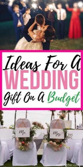 10IdeasforaWeddingGiftonaBudget | Wedding Gift Ideas | Get Creative With Wedding Gifts | Thoughtful Wedding Gifts That Don't Break The Bank | #gifts #giftguide #presents #wedding #budgetfriendly #creative #uniquegifter