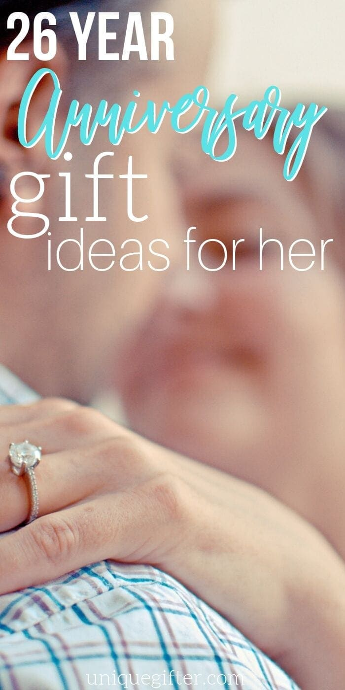 Best 26 Year Anniversary Gift Ideas for Her | Anniversary Gift Ideas | Creative Wedding Anniversary Gifts | Thoughtful Gifts For Your Wife | Wedding Anniversary Presents | #gifts #giftguide #presents #anniversary #creative #uniquegifter