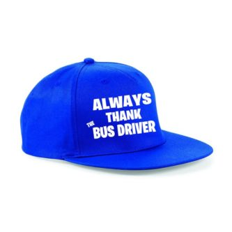 Always Thank the Bus Driver Hat