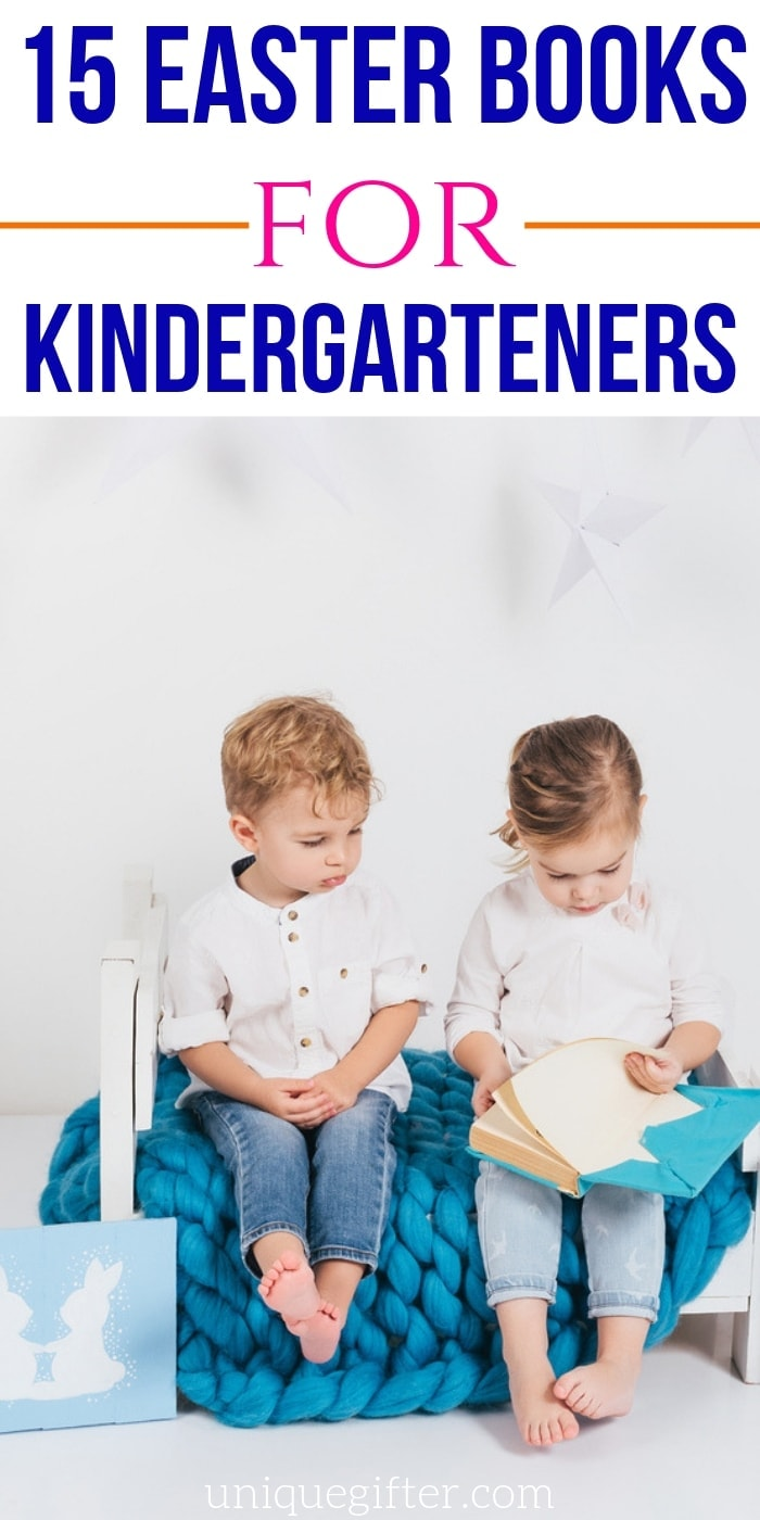 Easter Books for Kindergarteners | Books For Kids | Children's Books They Will Love | Easy To Read Kids Books | #gifts #giftguide #presents #books #kids #uniquegifter