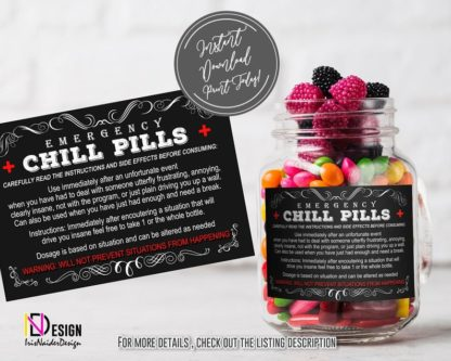 Emergency Chill Pills