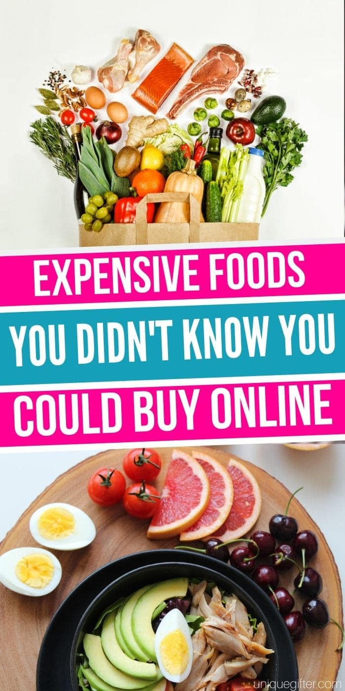 Best Expensive foods you didn't know you could buy online | High-End Food | Creative Expensive Food Gifts | Special Food Gifts | #gifts #giftguide #presents #food #highend #expensive #uniquegifter
