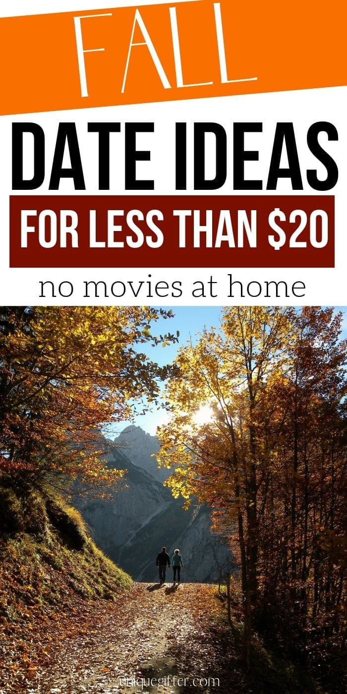 20 Fall Date Ideas for Less than $20 | Date Ideas For Fall | Creative Date Night Ideas | Impressive Date Ideas | #dates #frugal #inexpensive #datenight #fall #uniquegifter