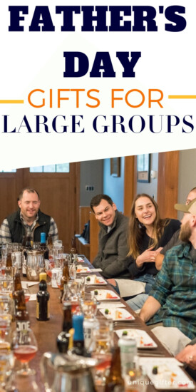 Best Father's Day Gift Ideas for Large Groups | Gifts For Groups | Father's Day Gifts For Groups | Giving Gifts To Groups Of People | #gifts #giftguide #presents #groups #fathersday #creative #uniquegifter