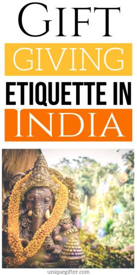 Gift Giving Etiquette in India | India Gift Giving | Giving Gifts In India | Etiquette For Giving Gifts When Visiting India | #india #gifts #giftguide #presents #uniquegifter