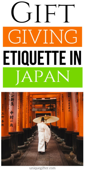 Gift Giving Etiquette in Japan | Gift Giving In Japan | Gifts For People In Japan | Gift Giving Etiquette For Visiting Japan | #gifts #giftguide #presents #japan #etiquette #tips #uniquegifter