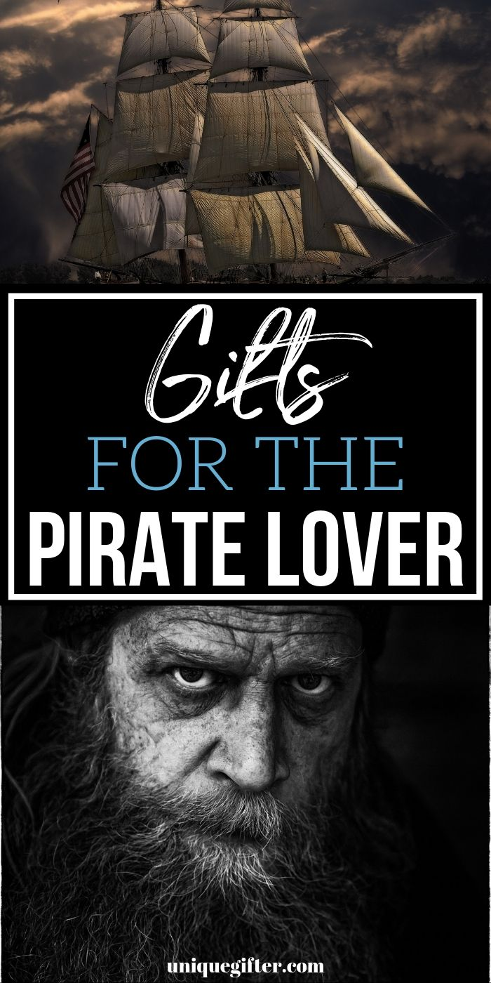 Best Gift Ideas For The Pirate Lover | Pirate Themed Presents | Creative Gifts For People Who Love Pirates | Pirate Themed Presents | #gifts #giftguide #presents #pirate #uniquegifter