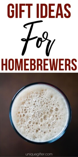 Best Gift Ideas for Homebrewers | Homebrewer Gift Ideas | Creative Homebrewer Gifts | Awesome Gifts For Homebrewers | #gifts #giftguide #presents #homebrewer #creative #uniquegifter
