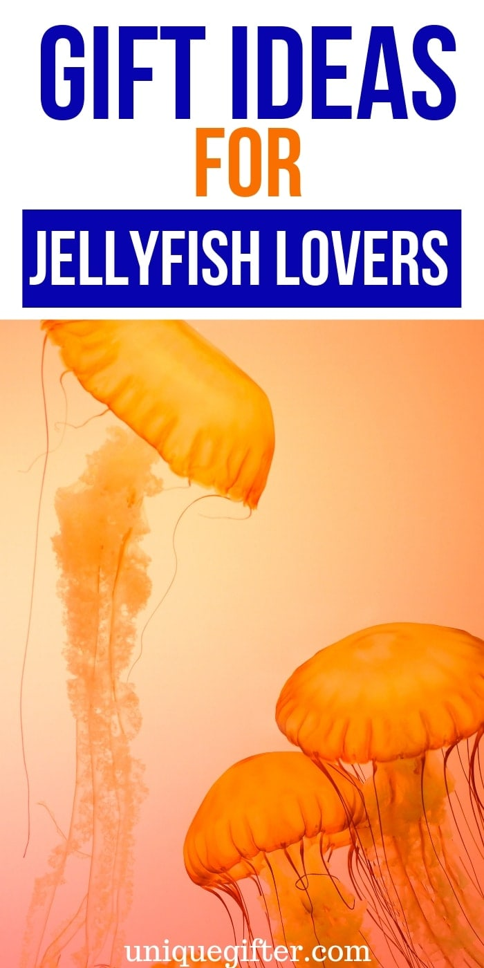 Best Gift Ideas for Jellyfish Lovers | Presents For People Who Love Jellyfish | Creative Jellyfish Gifts | Creative Jellyfish Presents | Lovely Presents For Jellyfish Fans | #gifts #giftguide #presents #jellyfish #uniquegifter