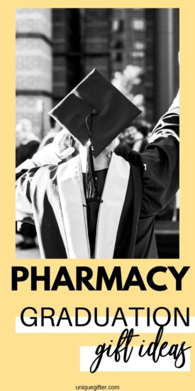 Best Gift Ideas for Pharmacy Graduation | Graduation Presents | Creative Gifts For Graduation | Pharmacy Graduation Presents | Thoughtful Gifts For Graduation | #gifts #giftguide #presents #graduation #pharmacy #uniquegifter