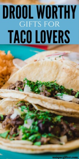 Best Gift Ideas for Taco Lovers | Taco Gift Ideas | Presents For People Who Are In Love With Tacos | Awesome Taco Gift Ideas | #gifts #giftguide #present #tacos #uniquegifter