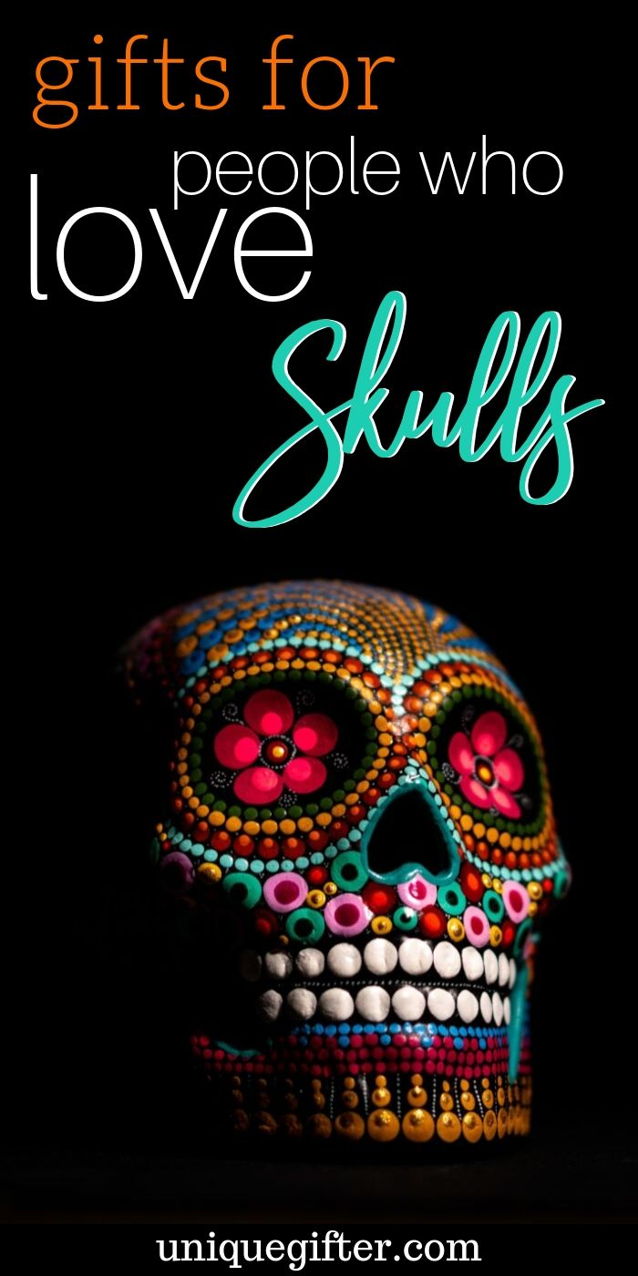 Best Gifts Ideas For People Who Love Skulls | Skull Gifts | Presents With Skulls | Creative Skull Gifts | Awesome Gifts For Skull Lovers | #gifts #giftguide #presents #skull #uniquegifter