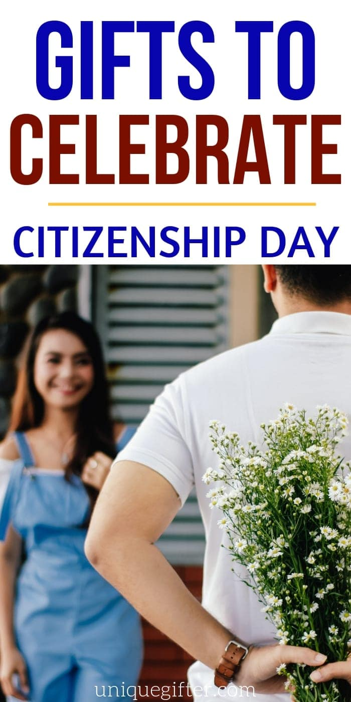 Best Gifts to Celebrate Citizenship Day | Celebration For Citizenship | Creative Gifts For People Who Are New Citizens | #citizenship #gifts #giftguide #presents #celebrate #uniquegifter