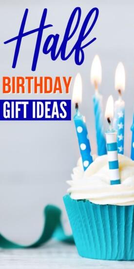 Best Half Birthday Gift Ideas   Half Birthday Present Ideas   Celebrate Your Half Birthday   Half Birthday Ideas   #gifts #giftguide #presents #halfbirthday #creative #uniquegifter
