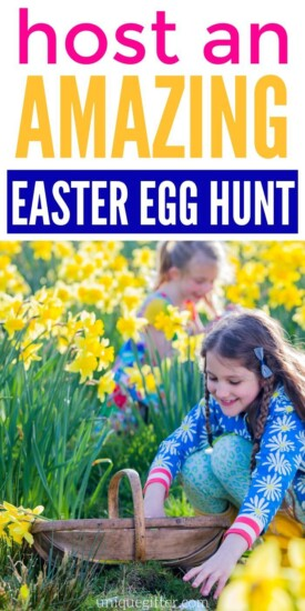 How to Host an Amazing Easter Egg Hunt | Easter Egg Hunt | Tips For Having An Easter Egg Hunt | Throwing an Easter Egg Hunt Ideas | #easter #egg #egghunt #tips #tricks #party #uniquegifter