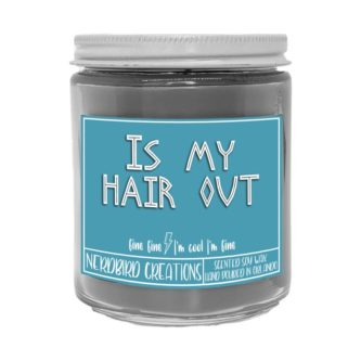 Is My Hair Out Candle